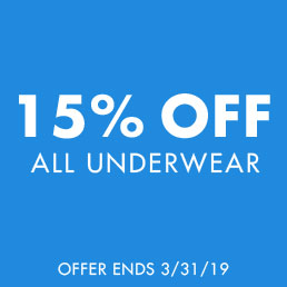 15% off all underwear. Offer ends 3/31/2019.