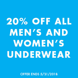 20% off all Men's and Women's Underwear. Offer ends 5/31/2018.